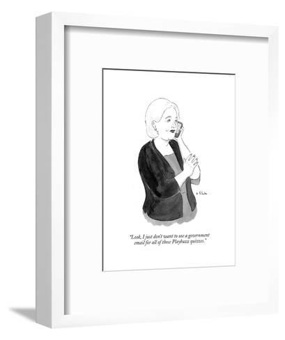 """""""Look, I just don't want to use a government email for all of those Playbu?"""" - Cartoon-Emily Flake-Framed Art Print"""