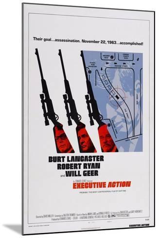 Executive Action, Burt Lancaster, Robert Ryan, Will Geer, 1973--Mounted Art Print
