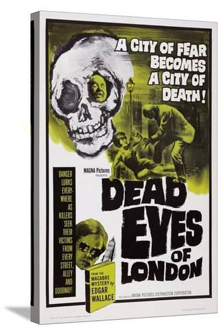 Dead Eyes of London, 1961--Stretched Canvas Print