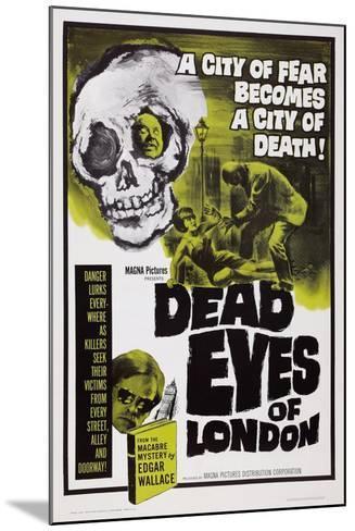 Dead Eyes of London, 1961--Mounted Art Print