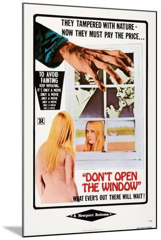 Don't Open the Window--Mounted Art Print