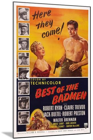 Best of the Badmen, from Left: Claire Trevor, Robert Ryan, 1951--Mounted Art Print