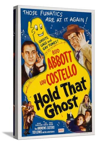 Hold That Ghost, 1941--Stretched Canvas Print