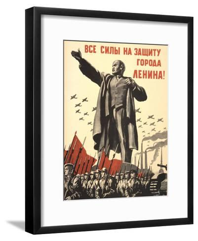 Soviet World War 2 Poster, 1941, 'All Forces to the Defense of the City of Lenin!'--Framed Art Print