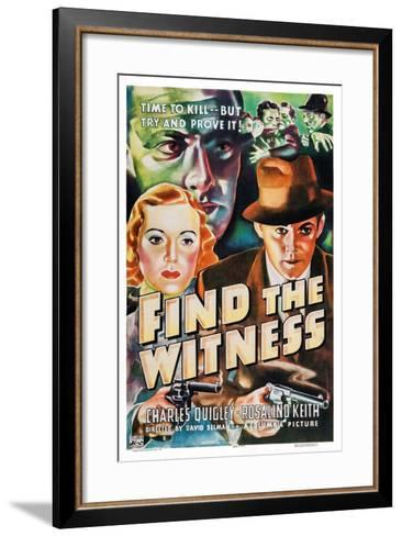 Find the Witness, Rosalind Keith, Charles Quigley, 1937--Framed Art Print
