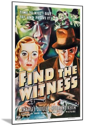 Find the Witness, Rosalind Keith, Charles Quigley, 1937--Mounted Art Print