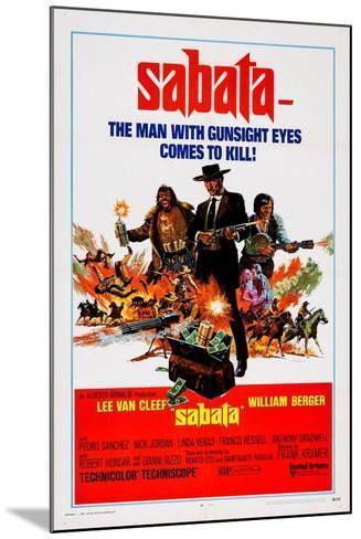 Sabata, (Aka Ehi Amico... C'E Sabata, Hai Chiuso!), 1969--Mounted Art Print
