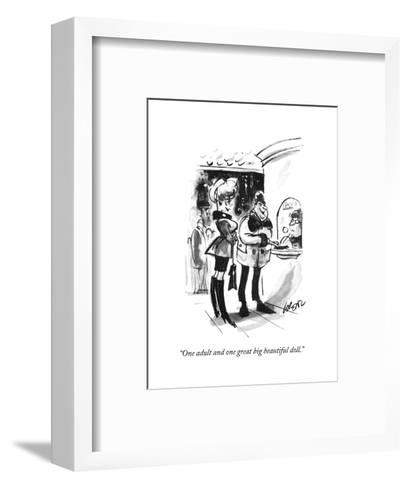 """One adult and one great big beautiful doll."" - New Yorker Cartoon-Lee Lorenz-Framed Art Print"