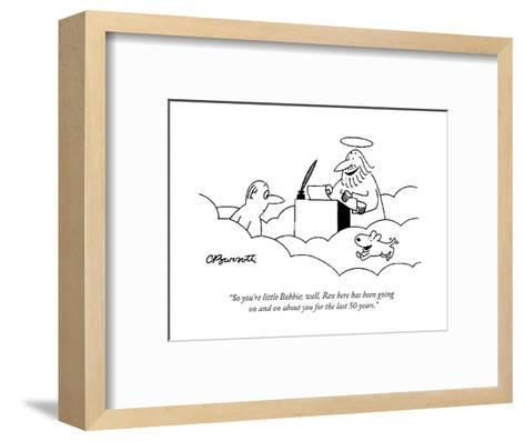 """""""So you're little Bobbie; well, Rex here has been going on and on about yo?"""" - Cartoon-Charles Barsotti-Framed Art Print"""