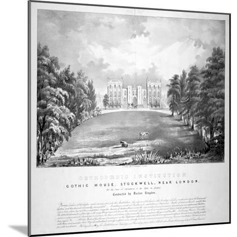 Orthopaedic Institution, Gothic House, Stockwell, Lambeth, London, C1840-A Friedel-Mounted Giclee Print