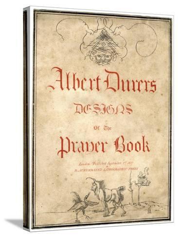Albert Dürer's Designs for the Prayer Book, 1817-Albrecht Durer-Stretched Canvas Print