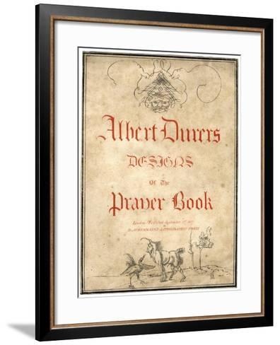 Albert Dürer's Designs for the Prayer Book, 1817-Albrecht Durer-Framed Art Print