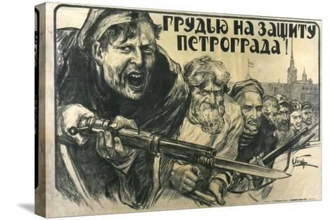 Stand Up for Petrograd!, Poster, 1919-Alexander Apsit-Stretched Canvas Print