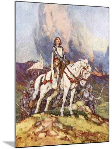 Joan of Arc, the Country Girl Who Led a King to Victory, 20th Century-C Dudley Tennant-Mounted Giclee Print