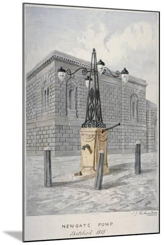 Newgate Pump, Old Bailey with Newgate Prison in the Background, City of London, 1815-Charles James Richardson-Mounted Giclee Print
