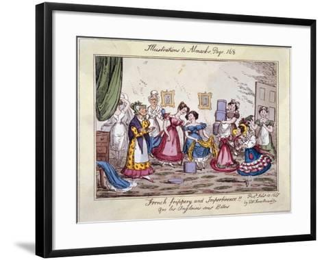 French Frippery and Impertinence!! Que Les Anglaises Sont Betes, 1827-Edwin Flood-Framed Art Print