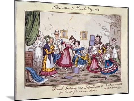 French Frippery and Impertinence!! Que Les Anglaises Sont Betes, 1827-Edwin Flood-Mounted Giclee Print