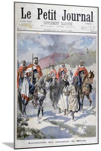 Arrest of the Assassins of Mores, Algeria, 1898-F Meaulle-Mounted Giclee Print
