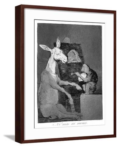 Neither More or Less, 1799-Francisco de Goya-Framed Art Print