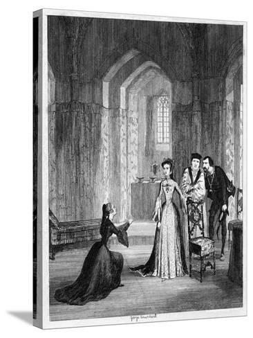 Lady Jane Grey Imploring Queen Mary to Spare Her Husband's Life, 1554-George Cruikshank-Stretched Canvas Print