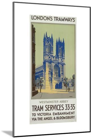 Westminster Abbey, London County Council (LC) Tramways Poster, 1926-GM Norris-Mounted Giclee Print