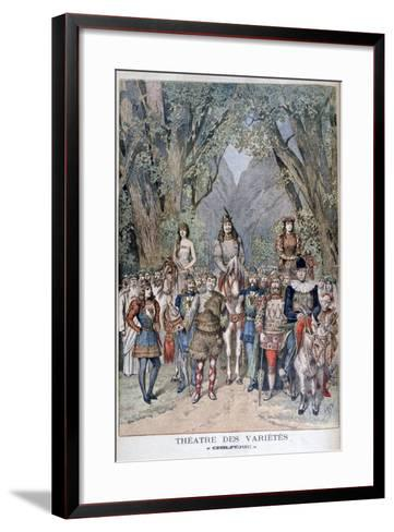 Chilperic, Theatre of Varieties, 1895-Henri Meyer-Framed Art Print