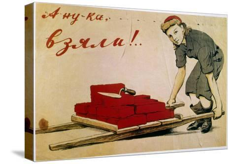 Let's Do It!, Poster, Russian, 1944-I Serebriany-Stretched Canvas Print