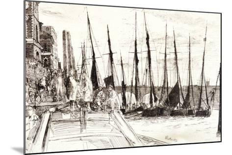 Boats Alongside Billingsgate, London, 1859-James Abbott McNeill Whistler-Mounted Giclee Print