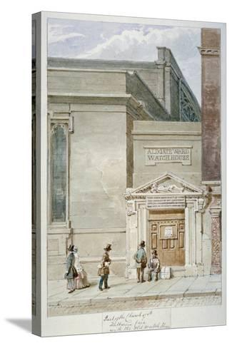 Partial View of St Katherine Cree and the Aldgate Watch House, City of London, 1830-James Findlay-Stretched Canvas Print