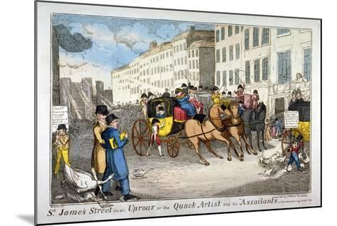 St James Street in an Uproar, or the Quack Artist and His Assailants, 1819-JL Marks-Mounted Giclee Print