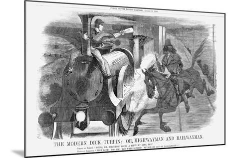The Modern Dick Turpin; Or, Highwayman and Railwayman, 1868-John Tenniel-Mounted Giclee Print