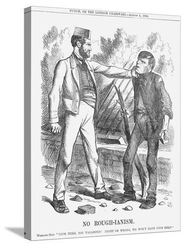 No Rough-Ianism, 1866-John Tenniel-Stretched Canvas Print