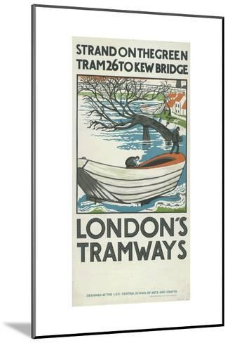 Strand on the Green, Tram 26 to Kew Bridge, London County Council (LC) Tramways Poster, 1924-M Haythorne-Mounted Giclee Print