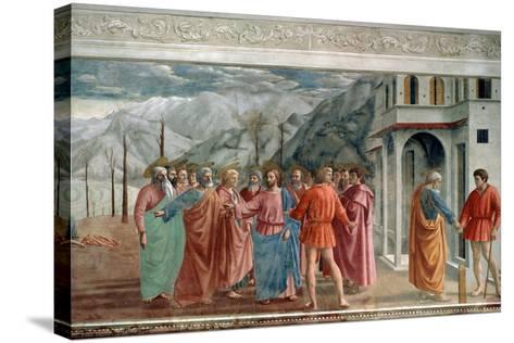 The Tribute Money, 1425-Masaccio Tommaso-Stretched Canvas Print