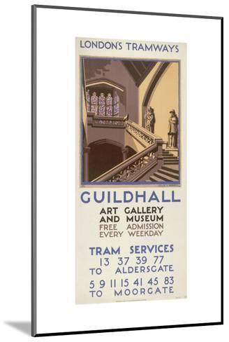 Guildhall Art Gallery and Museum, London County Council (LC) Tramways Poster, 1927-Leslie S Abbott-Mounted Giclee Print