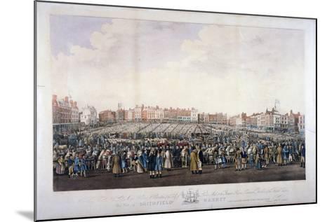 Smithfield Market, West Smithfield, City of London, C1825-Nathaniel Whittock-Mounted Giclee Print