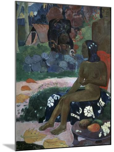 Vairaumati Tei Oa (Her Name Is Vairaumat), 1892-Paul Gauguin-Mounted Giclee Print