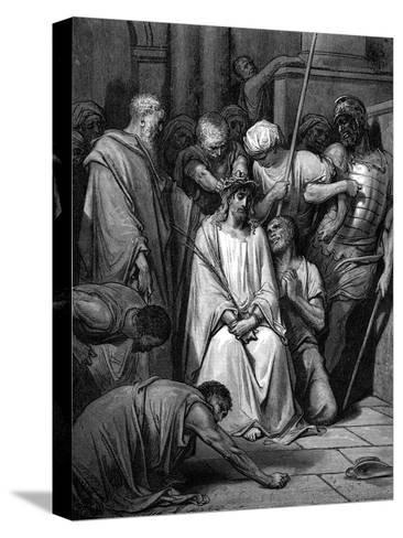 Christ Mocked and the Crown of Thorns Placed on His Head-Gustave Dor?-Stretched Canvas Print