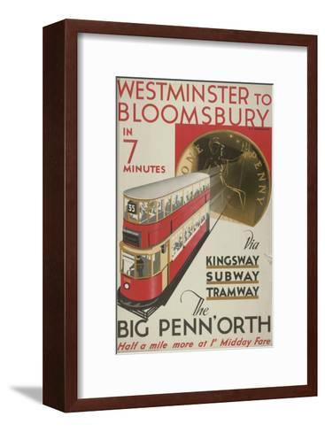 Westminster to Bloomsbury, the Big Penn'Orth, London County Council (LC) Tramways Poster, 1932-RF Fordred-Framed Art Print
