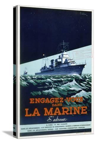 French Navy Recruitment Poster, C1930-1945-Roger Levasseur-Stretched Canvas Print