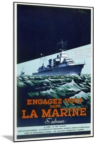 French Navy Recruitment Poster, C1930-1945-Roger Levasseur-Mounted Giclee Print
