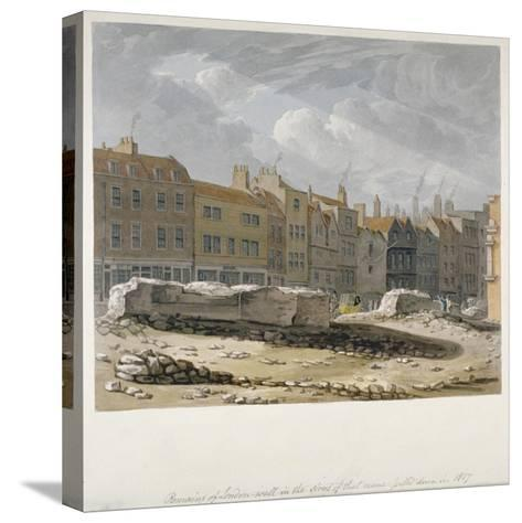 Remains of London Wall Which Were Pulled Down in 1817, City of London, 1817-Robert Blemmell Schnebbelie-Stretched Canvas Print