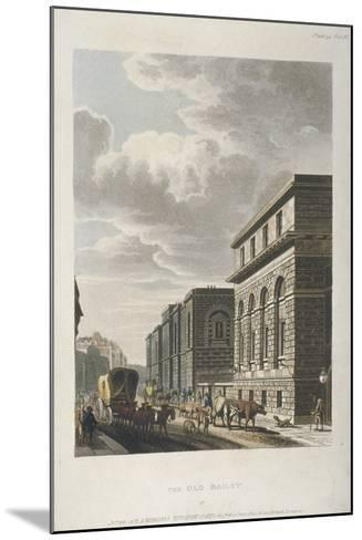 View of Old Bailey, Looking North, City of London, 1814-Rudolph Ackermann-Mounted Giclee Print