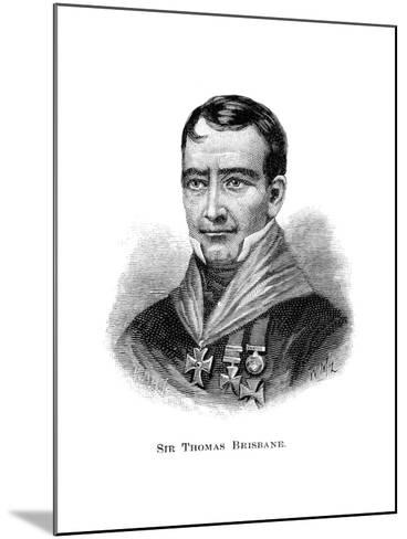 Sir Thomas Brisbane, British Soldier, Colonial Governor and Astronomer-W Macleod-Mounted Giclee Print