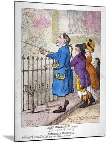 John Rosedale, Mariner, Exhibitor of the Hall of Greenwich Hospital, 1807-Thomas Rowlandson-Mounted Giclee Print