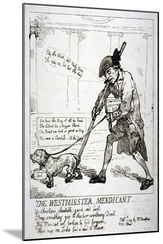 The Westminster Mendicant, 1784-Thomas Rowlandson-Mounted Giclee Print