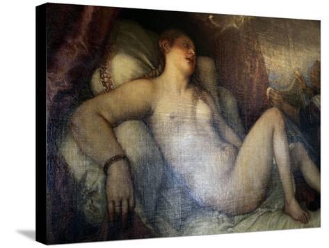 Danae, C1554-Titian (Tiziano Vecelli)-Stretched Canvas Print