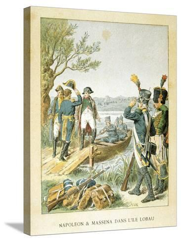 Napoleon and Massena on the Island of Lobau, May 1809--Stretched Canvas Print