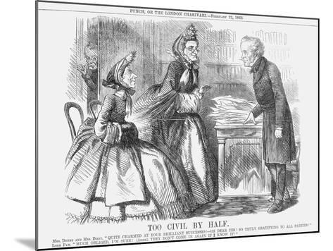 Too Civil by Half, 1862--Mounted Giclee Print