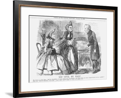 Too Civil by Half, 1862--Framed Art Print